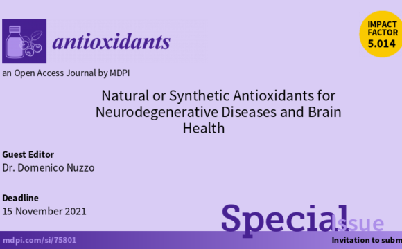 "Special Issue in ""Antioxidants: Role of Natural Antioxidants on Neuroprotection and Neuroinflammation"". Domenico Nuzzo,Guest Editor."