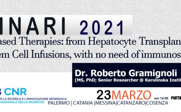 Seminar Dr Roberto Gramignoli. 23 Marzo 2021