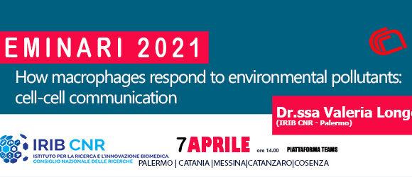 Seminar: Dr.ssa Valeria Longo. 7 Aprile 2021.