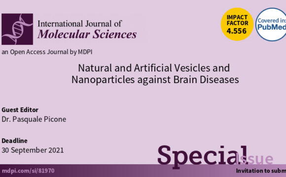 """Special Issue in """"Natural and Artificial Vesicles and Nanoparticles against Brain Diseases"""". Pasquale Picone,Guest Editor."""